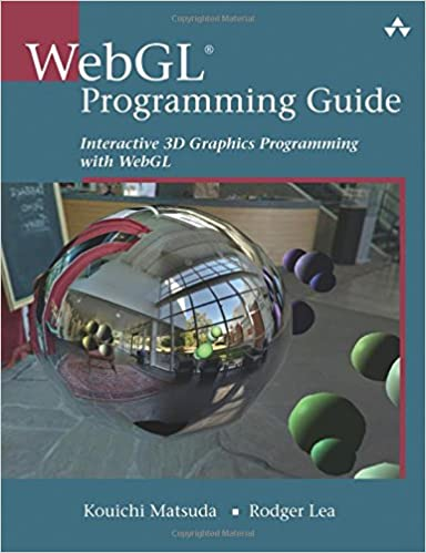 WebGL Programming Guide: Interactive 3D Graphics Programming