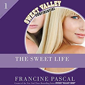 The Sweet Life, Episode 1 Audiobook