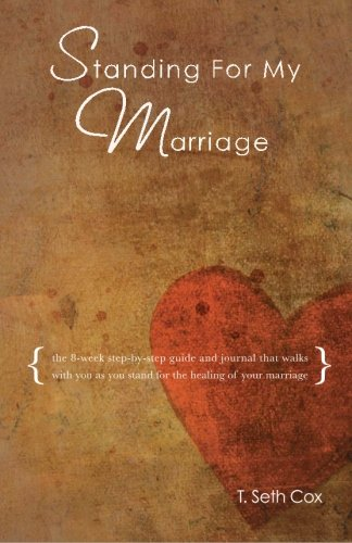 Standing for My Marriage: The 8-Week Step-by-Step Daily Guide & Journal pdf epub