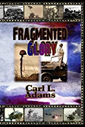 Fragmented Glory: Revised Edition