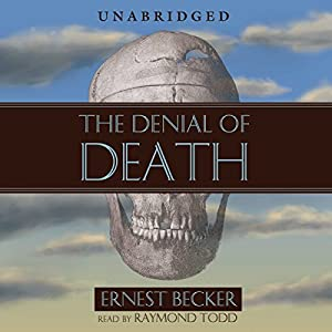 The Denial of Death Audiobook