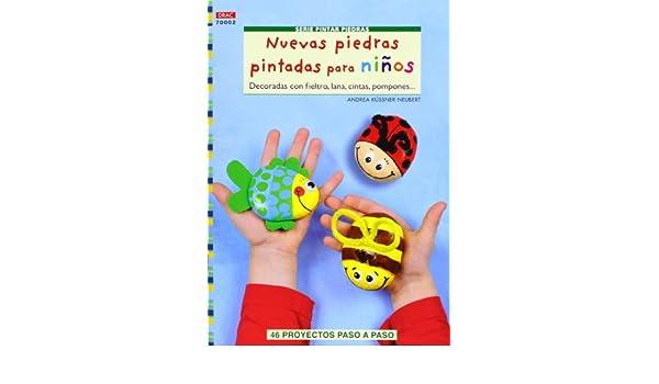 Nuevas piedras pintadas para niños: Andrea Kussner-Neubert: 9788498743128: Amazon.com: Books