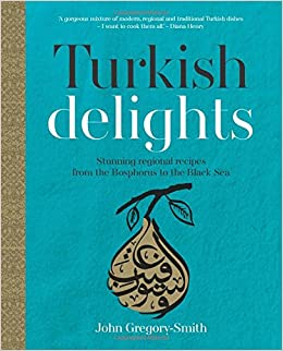 DJVU Turkish Delights: Stunning Regional Recipes From The Bosphorus To The Black Sea. going mobile hours permite antes