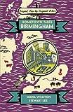 Hometown Tales: Birmingham