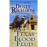 Texas Blood Feud (A Byrnes Family Ranch Novel) by Richards, Dusty (2014) Mass Market Paperback