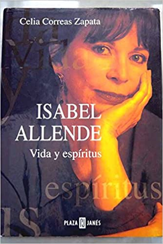 Isabel allende : vida y espiritus: Amazon.es: Celia Correas ...