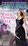 When Demons Walk (Sianim Book 3)