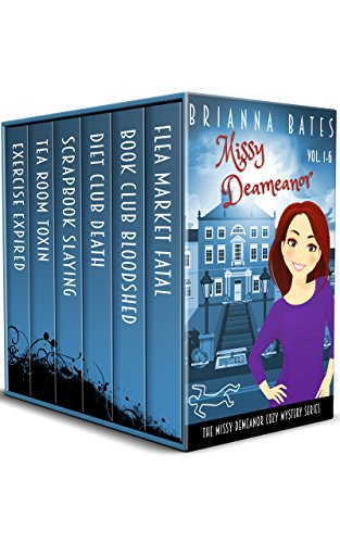 Missy DeMeanor Cozy Mysteries Vol. 1-6: Missy DeMeanor Cozy Mysteries