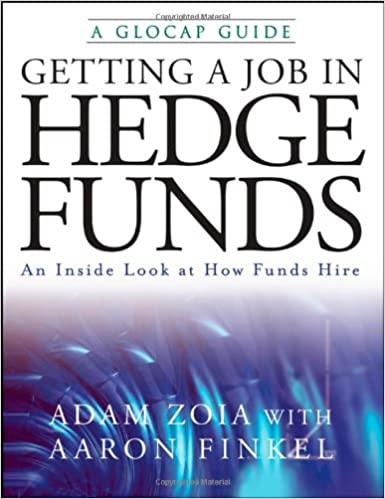 Getting a Job in Hedge Funds: An Inside Look at How Funds Hire (Glocap Guide)