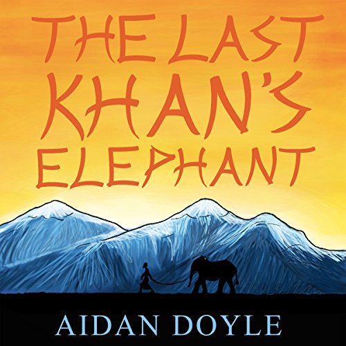 The Last Khan's Elephant