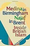 Medina in Birmingham, Najaf in Brent, Innes Bowen, 1849043019