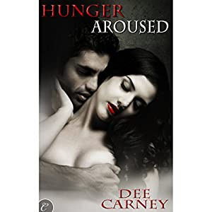 Hunger Aroused Hörbuch