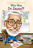 img - for Who Was Dr. Seuss? book / textbook / text book