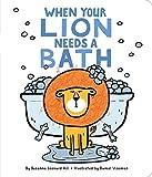 #10: When Your Lion Needs a Bath