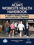 ACSM's Worksite Health Handbook 2nd Edition