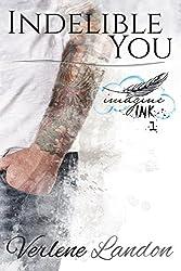 Indelible You (Imagine Ink Book 1)
