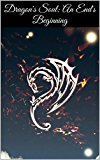 Dragon's Soul: An End's Beginning