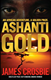 Ashanti Gold: An African Adventure. A Golden Prize