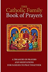 The Catholic Family Book of Prayers Paperback