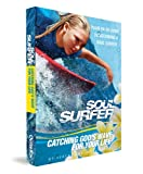 Soul Surfer: Catching God's Wave For Your Life