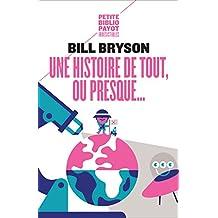 Une histoire de tout, ou presque... (French Edition)