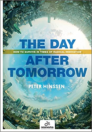 The Day After Tomorrow: How to Survive in Times of Radical ...