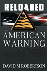 Reloaded: An American Warning