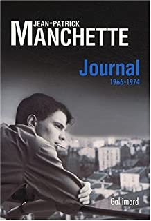 Journal 1966-1974, Manchette, Jean-Patrick