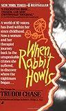 When Rabbit Howls, Truddi Chase, 0515103292
