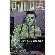 Pulp According to David Goodis