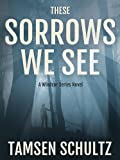 Bargain eBook - These Sorrows We See