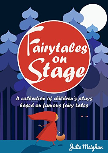 Fairytales on Stage: A collection of children