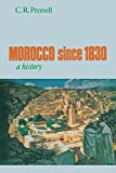 Morocco since 1830: A History
