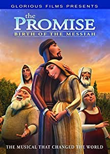 The Promise: Birth of the Messiah - The Animated Musical That Changed the World