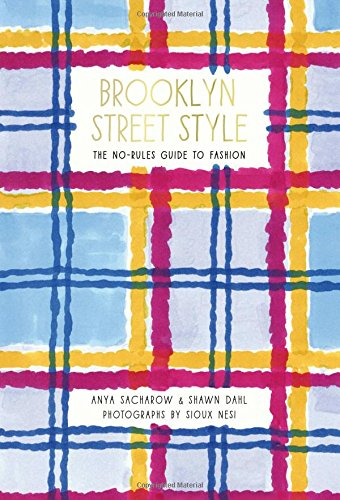 Brooklyn Street Style: The No-Rules Guide to Fashion (New York Street Guide compare prices)