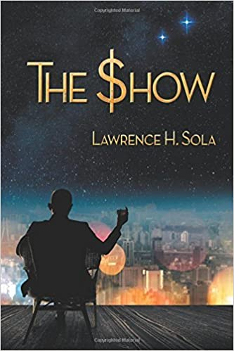 Book The Show by Lawrence H. Sola (2016-03-18)