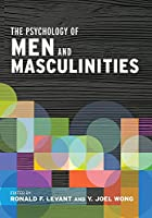 The Psychology of Men and Masculinities