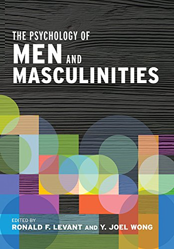 The Psychology of Men and Masculinities by American Psychological Association
