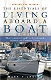 The Essentials of Living Aboard a Boat, Revised & Updated by Nicholas, Mark (2013) Paperback
