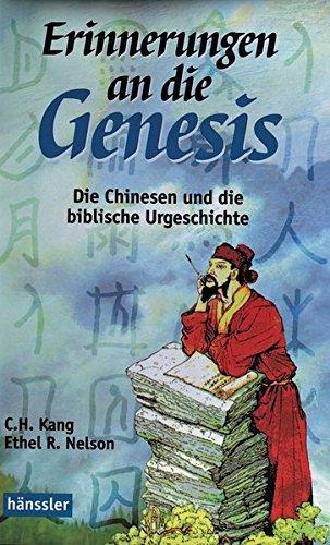 Erinnerungen an die Genesis: Die Chinesen und die biblische Urgeschichte