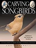 Carving Award-Winning Songbirds, Lori Corbett, 1565231821
