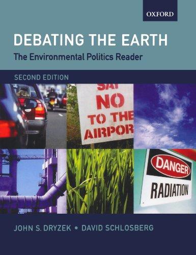 Debating the Earth: The Environmental Politics Reader