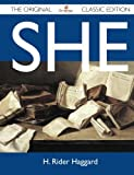 She - the Original Classic Edition, H. Rider Haggard, 1486146317