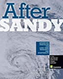 img - for After Sandy: Advancing Strategies for Long-Term Resilience and Adaptability book / textbook / text book