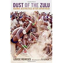 Dust of the Zulu: Ngoma Aesthetics After Apartheid