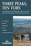 Three Peaks, Ten Tors: And Other Challenge Walks in the UK