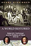 A World Restored, Henry A. Kissinger, 1626549788