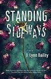 Standing Sideways by  J. Lynn Bailey in stock, buy online here