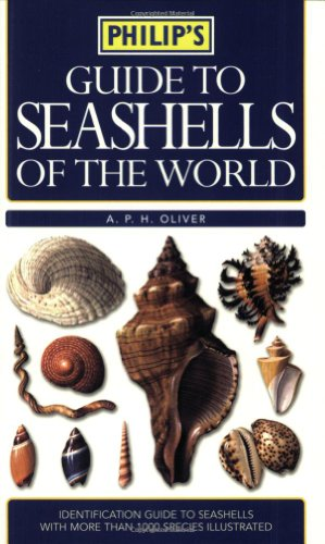 Guide To Seashells Of The World A Complete Reference Guide To Shells Philips Reference