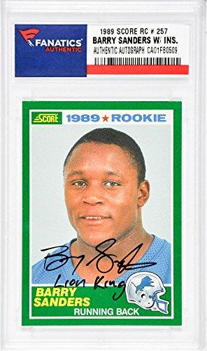 Barry Sanders Detroit Lions Autographed 1989 Score #257 Rookie Card with Lion King Inscription - Fanatics Authentic Certified
